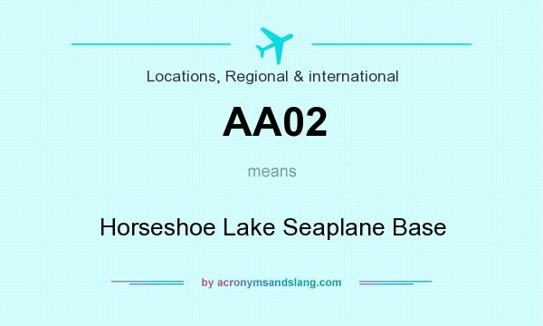 What does AA02 mean? It stands for Horseshoe Lake Seaplane Base