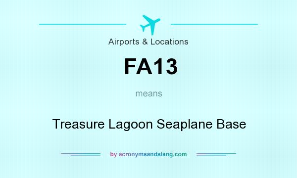 What does FA13 mean? It stands for Treasure Lagoon Seaplane Base