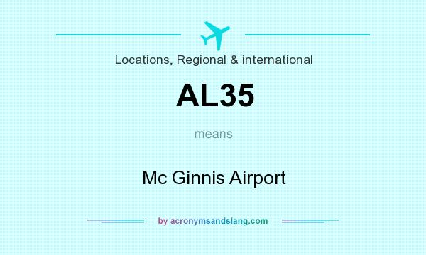 What does AL35 mean? It stands for Mc Ginnis Airport