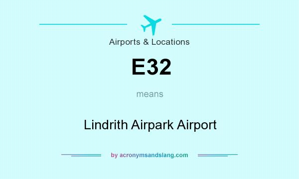What does E32 mean? It stands for Lindrith Airpark Airport