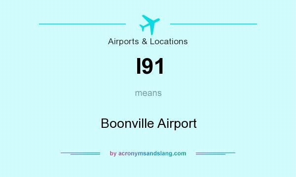 What does I91 mean? It stands for Boonville Airport