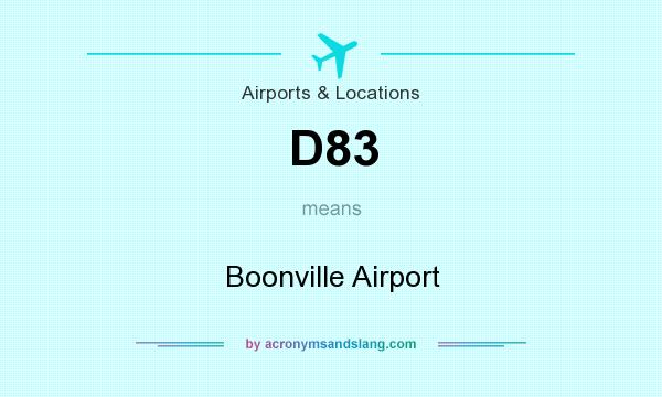 What does D83 mean? It stands for Boonville Airport