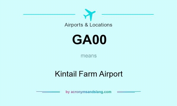 What does GA00 mean? It stands for Kintail Farm Airport
