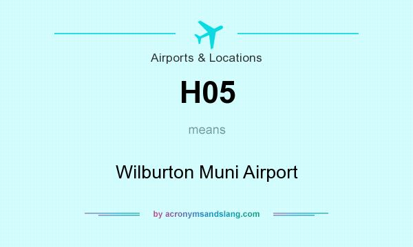 What does H05 mean? It stands for Wilburton Muni Airport
