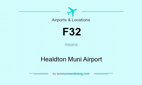 What does F32 mean? It stands for Healdton Muni Airport