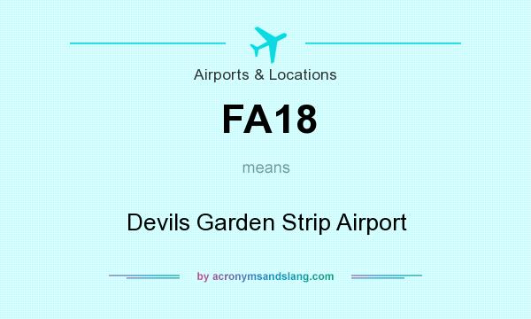 What does FA18 mean? It stands for Devils Garden Strip Airport