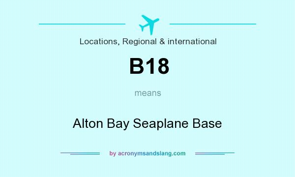 What does B18 mean? It stands for Alton Bay Seaplane Base
