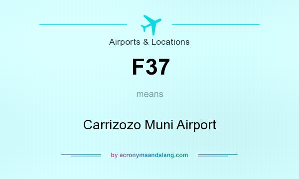 What does F37 mean? It stands for Carrizozo Muni Airport