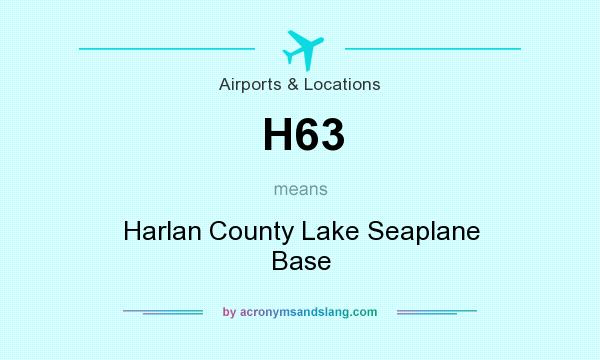 What does H63 mean? It stands for Harlan County Lake Seaplane Base