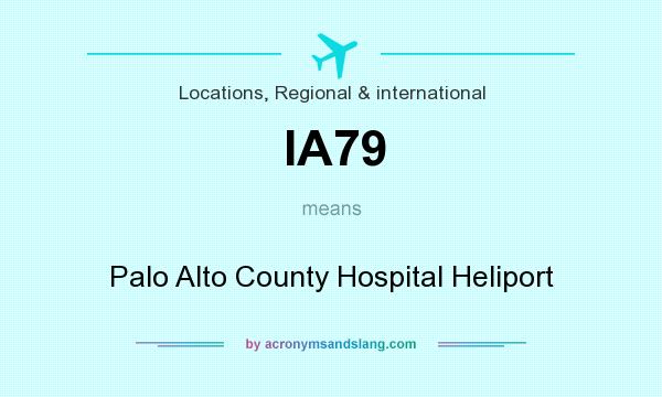 What does IA79 mean? It stands for Palo Alto County Hospital Heliport