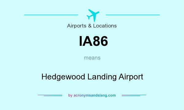 What does IA86 mean? It stands for Hedgewood Landing Airport