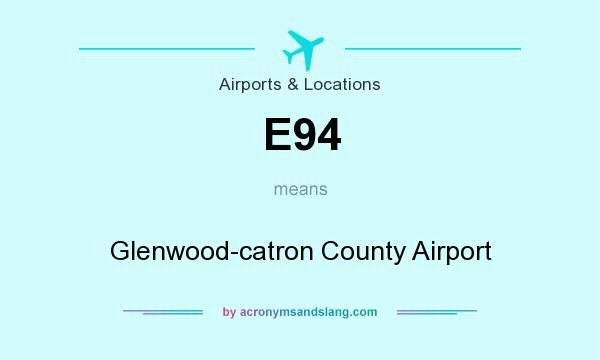 What does E94 mean? It stands for Glenwood-catron County Airport