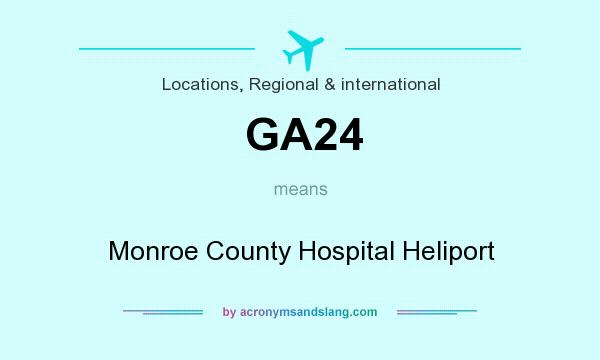 What does GA24 mean? It stands for Monroe County Hospital Heliport