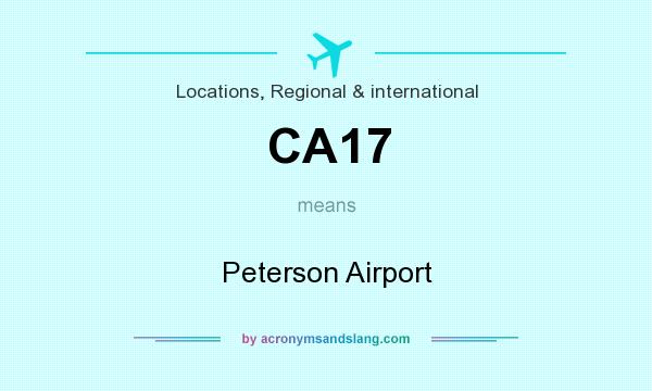What does CA17 mean? It stands for Peterson Airport
