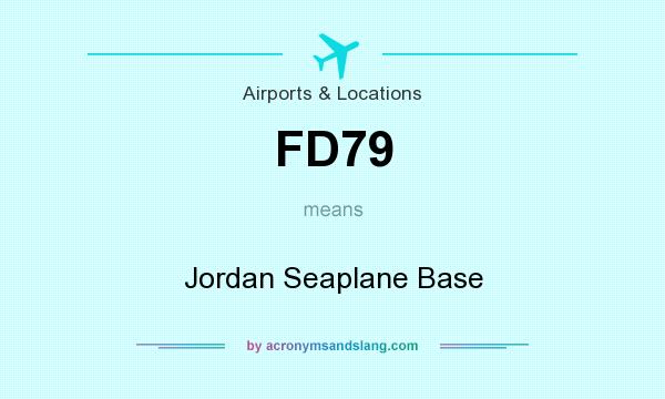 What does FD79 mean? It stands for Jordan Seaplane Base