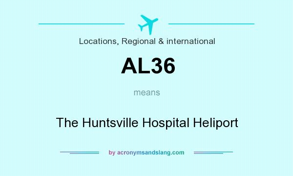 What does AL36 mean? It stands for The Huntsville Hospital Heliport