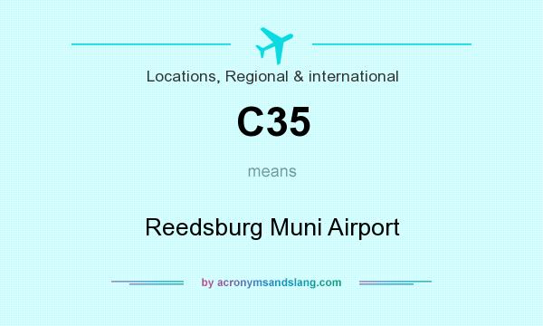 What does C35 mean? It stands for Reedsburg Muni Airport