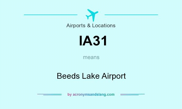 What does IA31 mean? It stands for Beeds Lake Airport