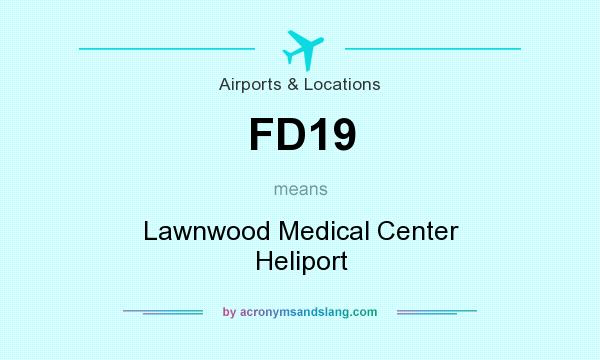 What does FD19 mean? It stands for Lawnwood Medical Center Heliport