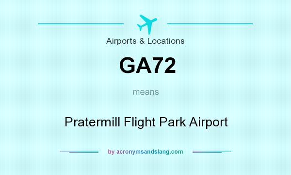 What does GA72 mean? It stands for Pratermill Flight Park Airport