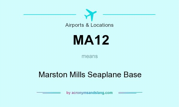 What does MA12 mean? It stands for Marston Mills Seaplane Base
