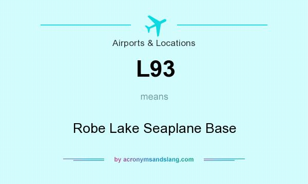 What does L93 mean? It stands for Robe Lake Seaplane Base