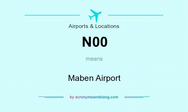 What does N00 mean? It stands for Maben Airport