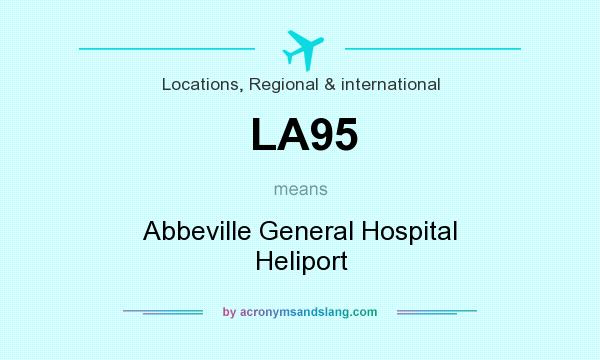What does LA95 mean? It stands for Abbeville General Hospital Heliport