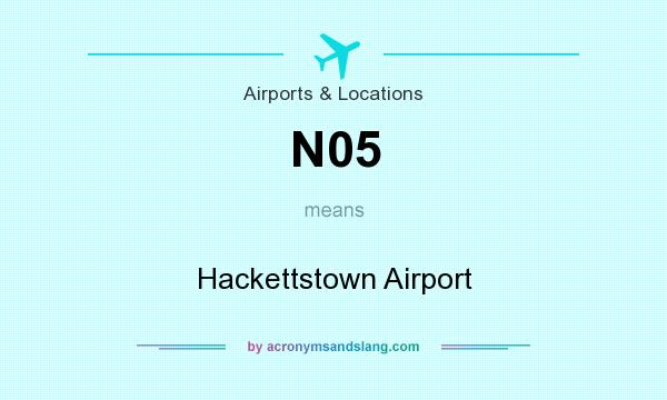 What does N05 mean? It stands for Hackettstown Airport