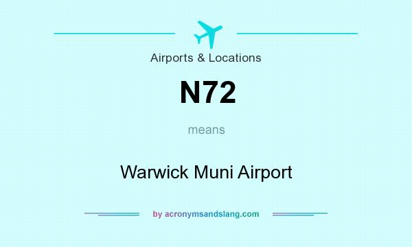 What does N72 mean? It stands for Warwick Muni Airport
