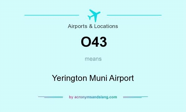 What does O43 mean? It stands for Yerington Muni Airport