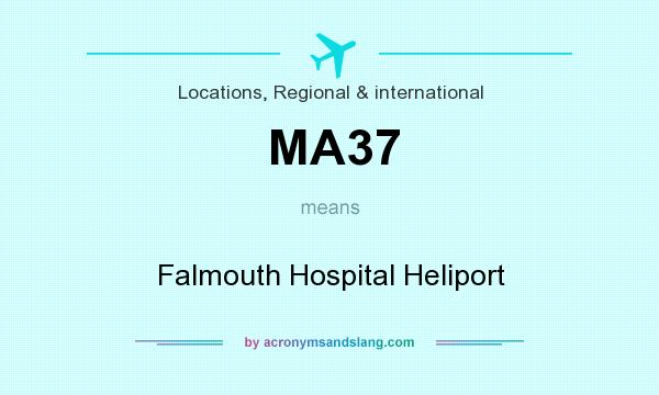 What does MA37 mean? It stands for Falmouth Hospital Heliport