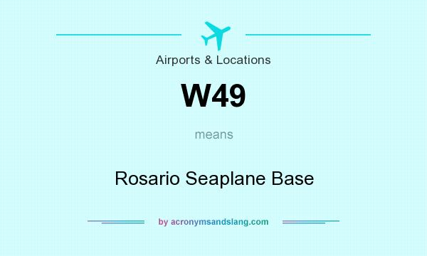 What does W49 mean? It stands for Rosario Seaplane Base