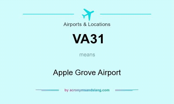 What does VA31 mean? It stands for Apple Grove Airport