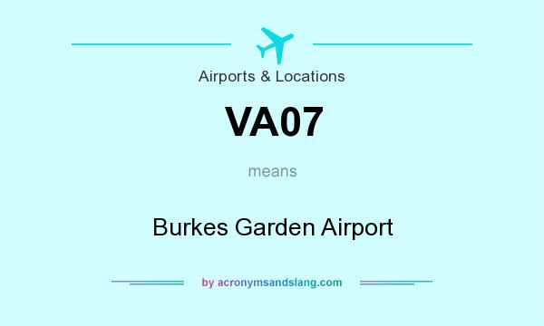 What does VA07 mean? It stands for Burkes Garden Airport
