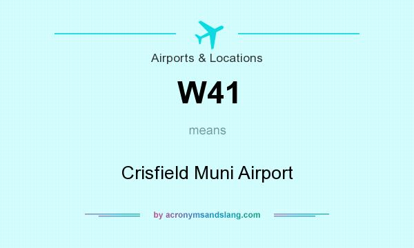 What does W41 mean? It stands for Crisfield Muni Airport