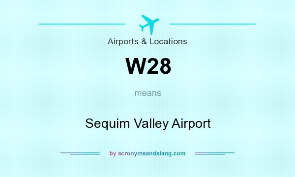 What does W28 mean? It stands for Sequim Valley Airport