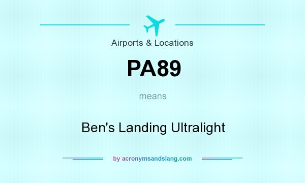 What does PA89 mean? It stands for Ben`s Landing Ultralight