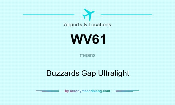 What does WV61 mean? It stands for Buzzards Gap Ultralight