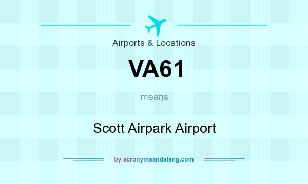 What does VA61 mean? It stands for Scott Airpark Airport