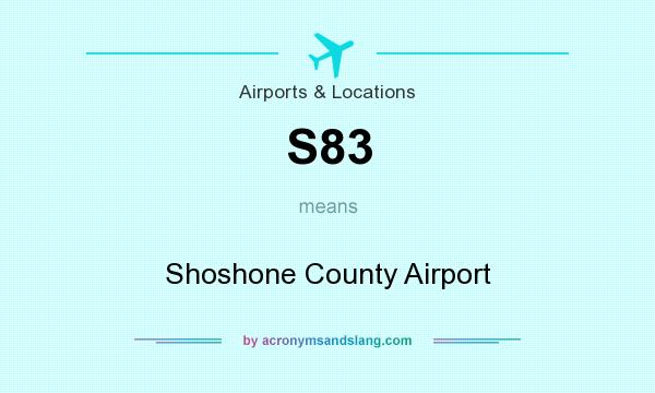 What does S83 mean? It stands for Shoshone County Airport