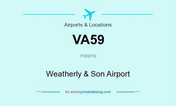 What does VA59 mean? It stands for Weatherly & Son Airport