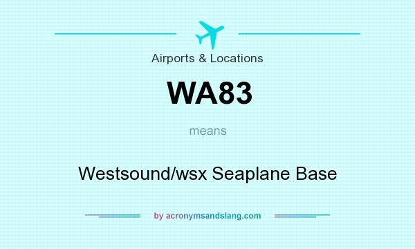 What does WA83 mean? It stands for Westsound/wsx Seaplane Base