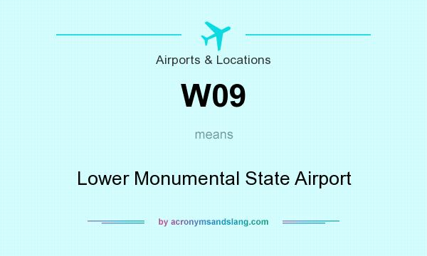 What does W09 mean? It stands for Lower Monumental State Airport