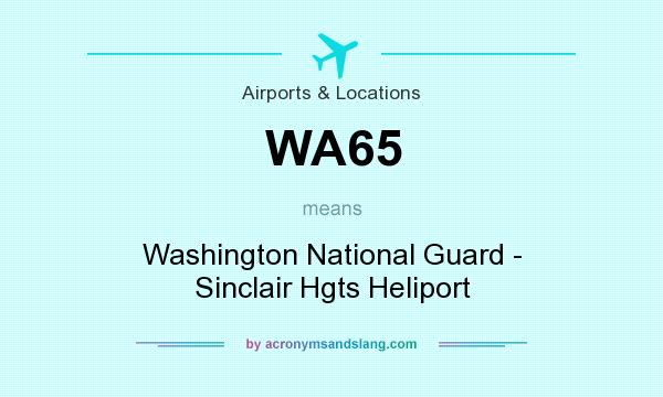 What does WA65 mean? It stands for Washington National Guard - Sinclair Hgts Heliport
