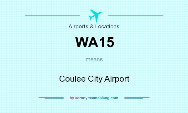 What does WA15 mean? It stands for Coulee City Airport