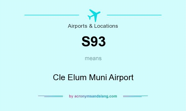 What does S93 mean? It stands for Cle Elum Muni Airport