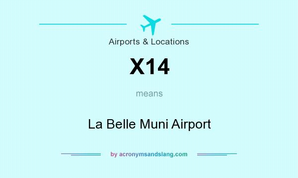 What does X14 mean? It stands for La Belle Muni Airport