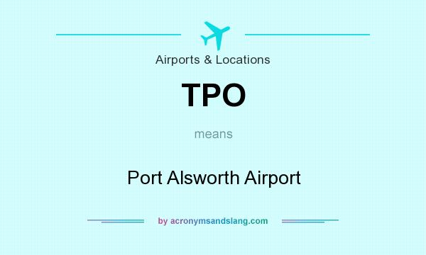 What does TPO mean? It stands for Port Alsworth Airport
