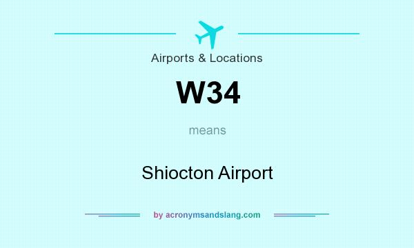 What does W34 mean? It stands for Shiocton Airport